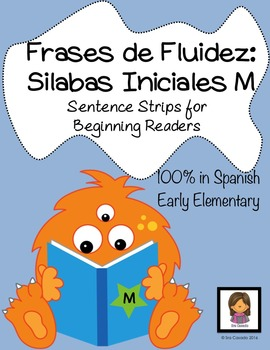 Syllables starting with M Sentence Strips: Spanish Practice Reading Fluency