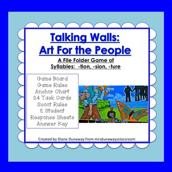 Syllables -tion, -sion, -ture:  Talking Walls Art for the People
