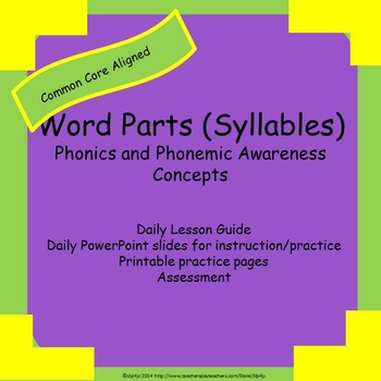 Syllables/Word Parts:  Phonics and Phonemic Awareness Concepts