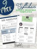 Syllabus 2-Pack • Syllabus Templates  #4 & #5 (GOOGLE DRAWINGS!)