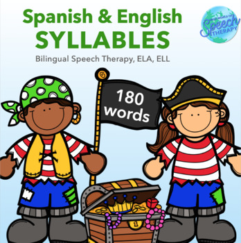 Syllalbes - English & Spanish Packet for Bilingual Speech Therapy, ELA, ELL/ESL