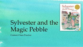 Sylvester and the Magic Pebble: Context Clues