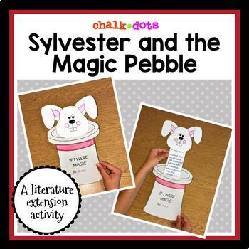 Sylvester and the Magic Pebble - Literature Extension Activity