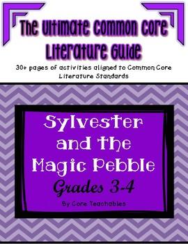 Sylvester and the Magic Pebble: ULTIMATE Common Core Literature Unit