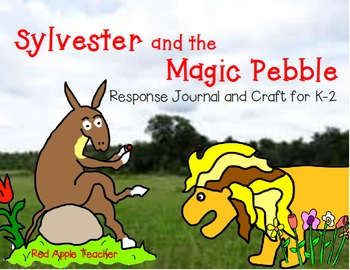 Sylvester and the Magic Pebble--Response Journal and Craft for K-2