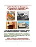 Distance Learning: Sylvia Mendez Vs. Segregation in Education, Integration Poem