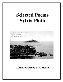 """Sylvia Plath """"Selected Poems"""": A Study Guide"""