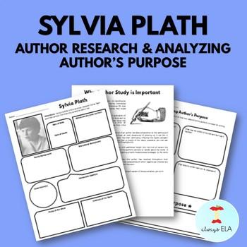 Sylvia Plath - Author Study Worksheet, Author's Purpose, Author Research, Bio