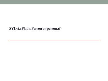 Sylvia Plath - Concessionary Poet Power Point