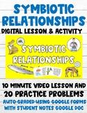 Symbiosis 100% Digital Lesson & Activity (Video Lesson+Aut
