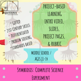 Gifted Project Based Learning: Symbiosis Science Experiment- Projects #4 & 16
