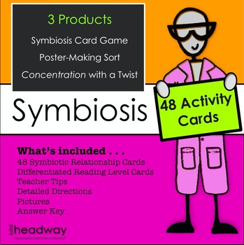 Symbiotic Relationships or Symbiosis 3 Activities