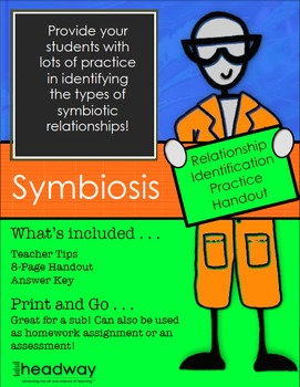 Symbiosis Practice or Symbiotic Relationship Practice