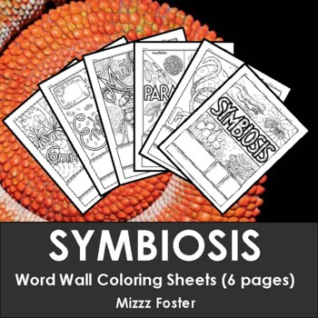 Symbiosis Word Wall Coloring Sheets 6 Pages By Mizzz Foster Tpt