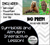 Symbiosis Review and Altruism: COMPLETE LESSON AND ACTIVITY