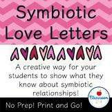 Symbiotic Love Letters