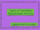 Symbiotic Relationships Activity