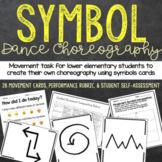 Dance Choreography Using Symbols - Dance Task for Lower Elementary