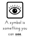 Symbol Poster - A Symbol is something that you can SEE!