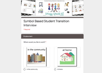 Symbol Supported Transition Interview / Questionnaire for Special Education