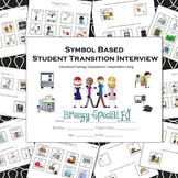 Symbol Supported Transition Interview / Questionnaire for