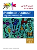 Symbolic Animals Inspired by Paul Klee:  Art Lesson for Grades K-3