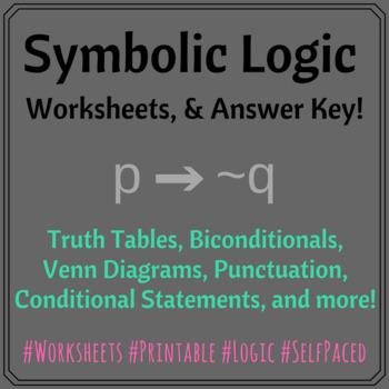 Symbolic Logic 4 Worksheets (& Answer Keys)