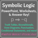 Symbolic Logic PowerPoint, 4 Worksheets, and Answer Keys