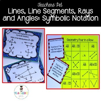 Symbolic Notation: Lines, Line Segments, Rays and Angles
