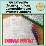 Symbolic Practice Transformations Compositions and Inverse Functions