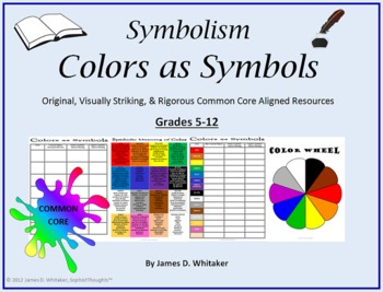 Symbolism Colors as Literary Symbols Common Core