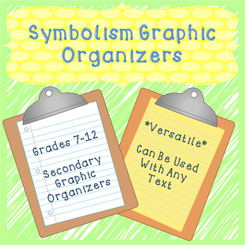 Symbolism Graphic Organizers and Handout High School Edition