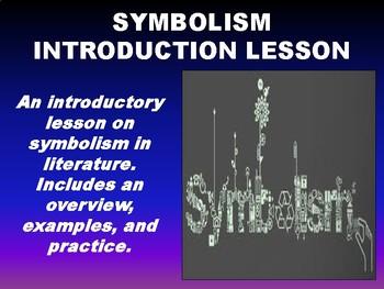 Symbolism Introduction Lesson