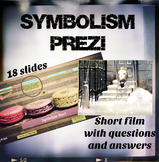 Symbolism Lesson with Short Film/Prezi