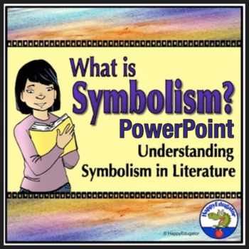 symbolism in literature powerpoint for increasing reading comprehension