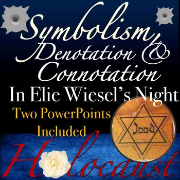 Elie Wiesels Night Connotation Denotation Symbolism By