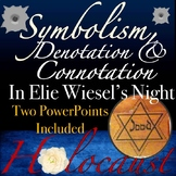 Elie Wiesel's Night: Connotation, Denotation, & Symbolism