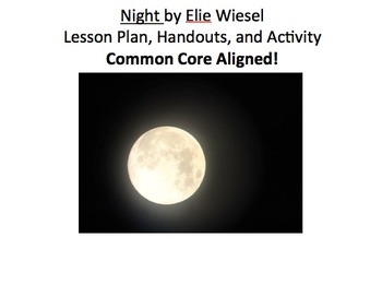 Symbolism in Elie Wiesel's Night: Lesson Plan, Graphic Organizer, Activity