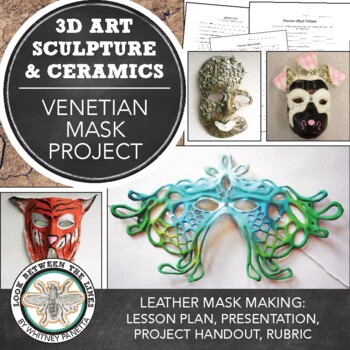 Symbolism in Sculpture, Leather Mask Making: Venetian Masks, Beginning 3D Lesson