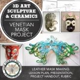 Symbolism in Sculpture, Leather Mask Making: Venetian Masks, Beginning 3D Lesson