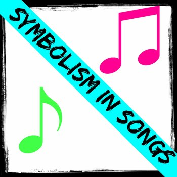 Symbolism in Songs