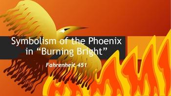 "Symbolism of the Phoenix in ""Burning Bright"" of Fahrenheit 451"