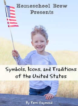 Symbols, Icons, and Traditions of the United States (First Grade Social Science)