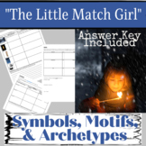 "Symbols, Motifs, Archetypes with ""The Little Match Girl"" English II TEKS"