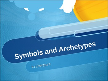 Symbols and Archetypes in Literature