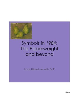 Symbols in 1984: The Paperweight and beyond