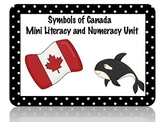 Symbols of Canada  Mini Literacy and Numeracy Unit