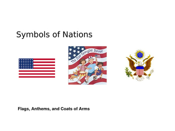 Symbols of Nations: Flags, Anthems, and Coat of Arms