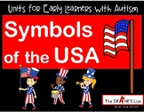 Units for Early Learners with Autism: Symbols of the USA