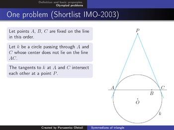 Olympiad geometry. Topic: Symmedians of triangle